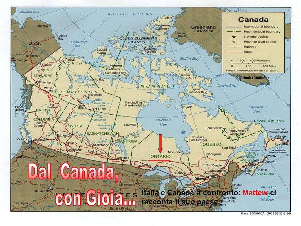Italia e Canada a confronto: Mattew ci racconta il suo paese.