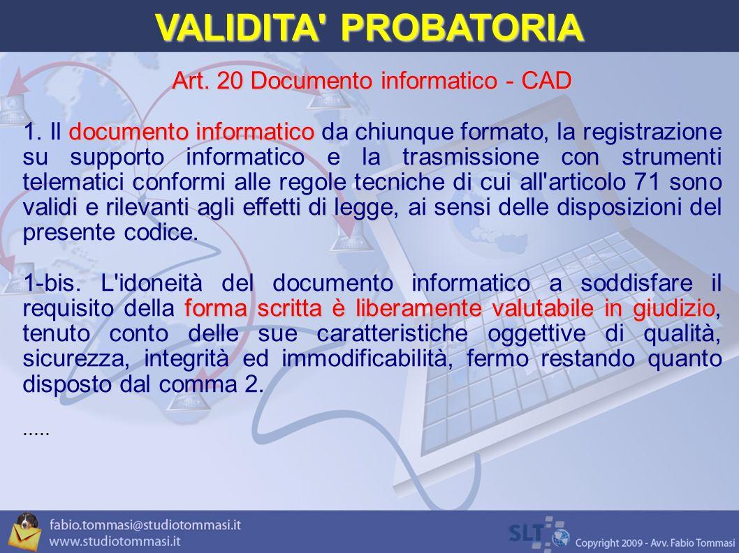 VALIDITA PROBATORIA Art.