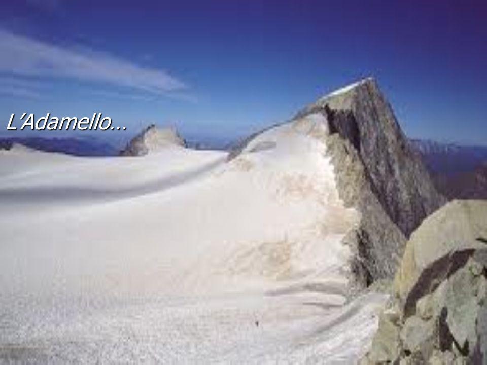 LAdamello…
