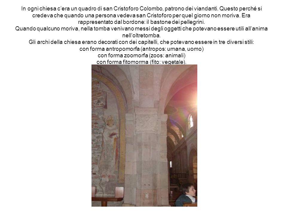 In ogni chiesa cera un quadro di san Cristoforo Colombo, patrono dei viandanti. Questo perché si credeva che quando una persona vedeva san Cristoforo