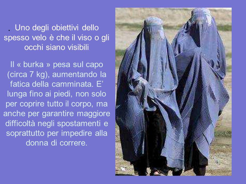 . Il « burka completo» divenne obbligatorio in AFGHANISTAN quando i talebani* giungero al potere dopo la partenza dei russi, imponendo così un abito c