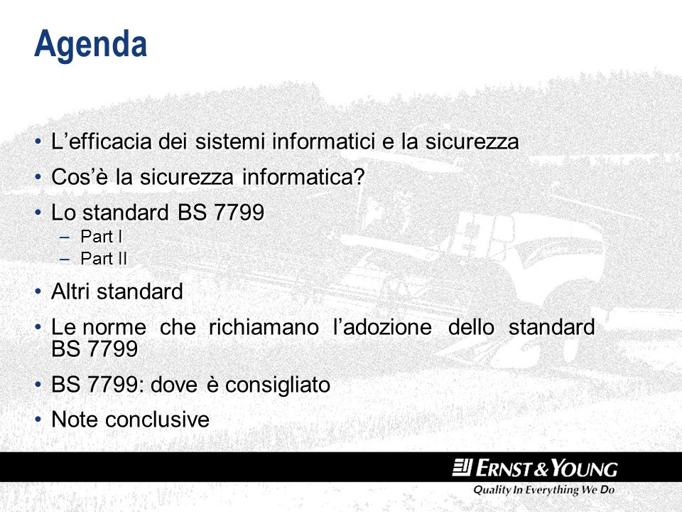 Agenda Lefficacia dei sistemi informatici e la sicurezza Cosè la sicurezza informatica.