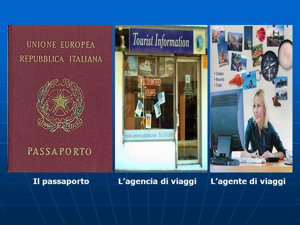 Il passaportoLagencia di viaggiLagente di viaggi