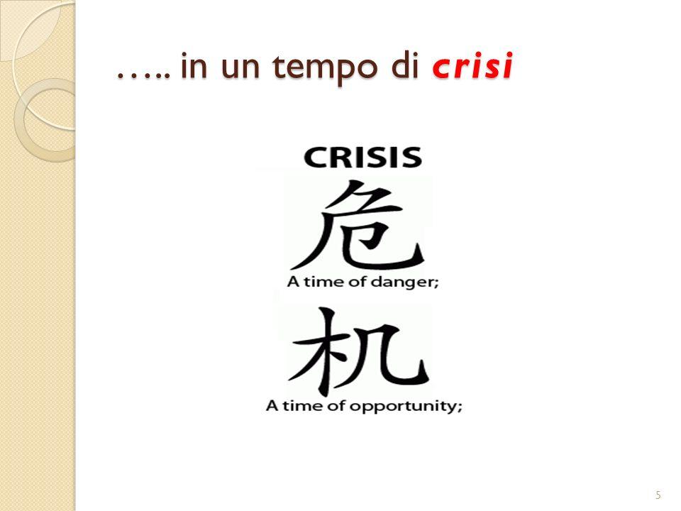 ….. in un tempo di crisi 5