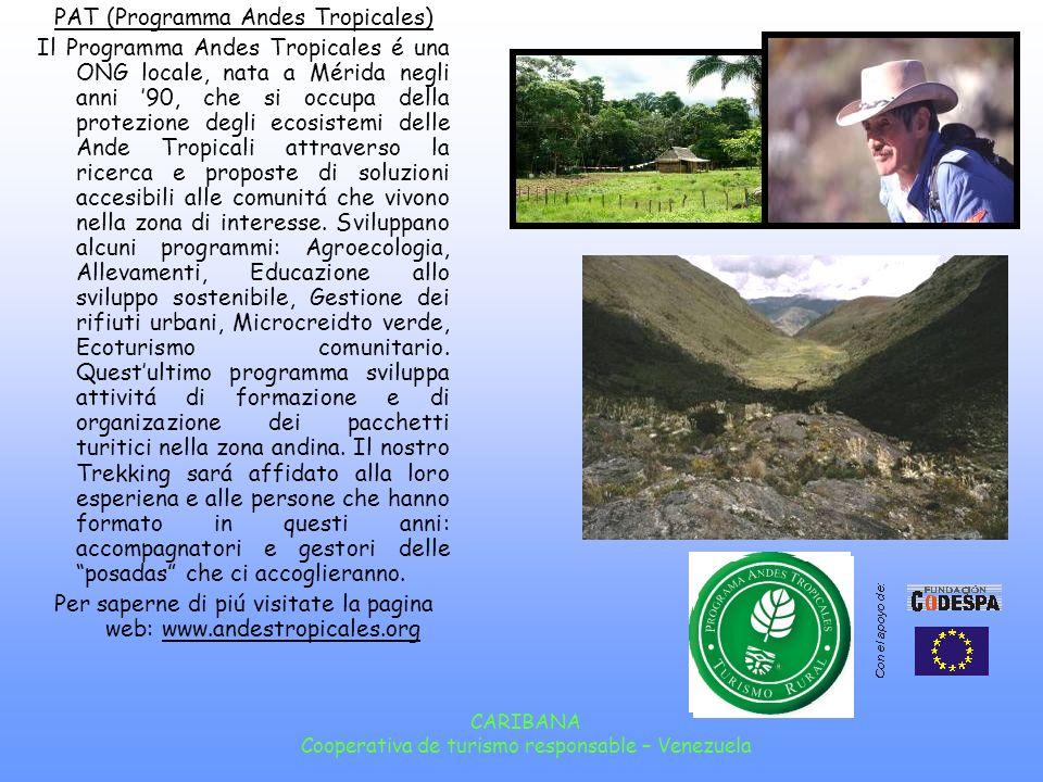 CARIBANA Cooperativa de turismo responsable – Venezuela Gavidia In una vallata laterale a Mucuchies, a 3.350 metri di altezza, si trova Gavidia un tipico paesino andino nel quale da alcuni anni si stanno sviluppando alcuni micro-progetti di sviluppo sostenibile locale.