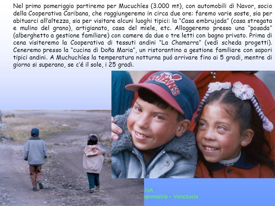CARIBANA Cooperativa de turismo responsable – Venezuela Giorno 5: Jají / Mucuchíes Passeggiata a Jají, paesino andino coloniale, a circa unora di strada da Mérida.