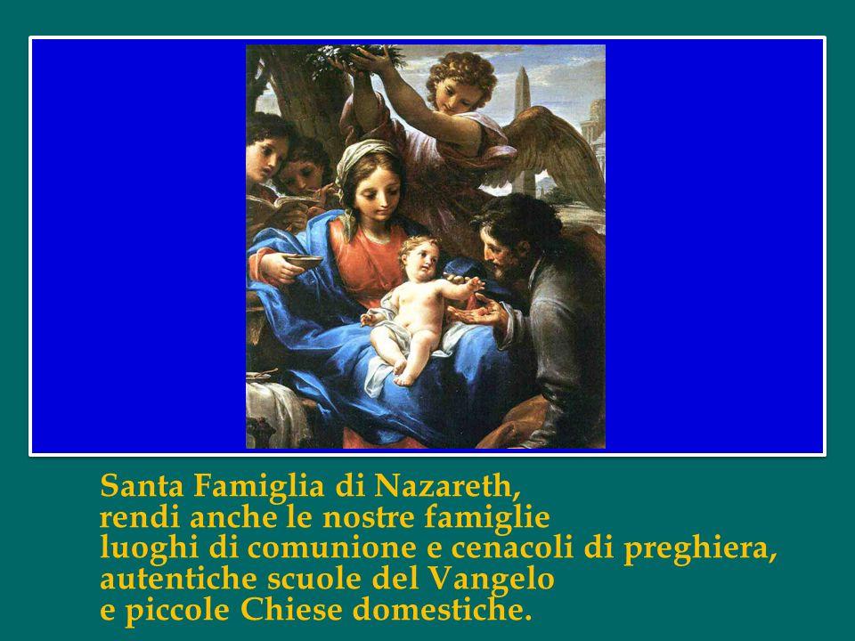 Gesù, Maria e Giuseppe, in voi contempliamo lo splendore dellamore vero, a voi con fiducia ci rivolgiamo.