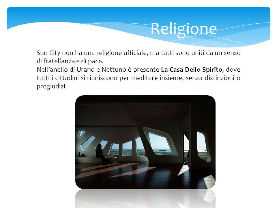 Religione Sun City non ha una religione ufficiale, ma tutti sono uniti da un senso di fratellanza e di pace. Nellanello di Urano e Nettuno è presente
