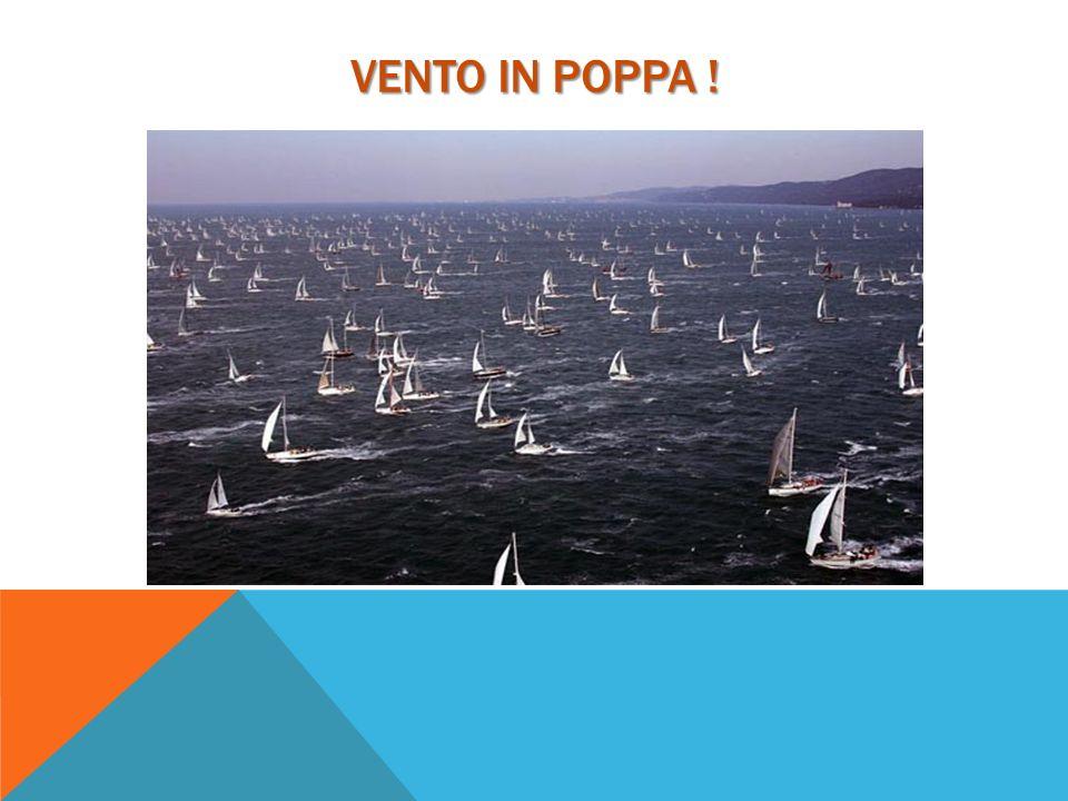 VENTO IN POPPA !