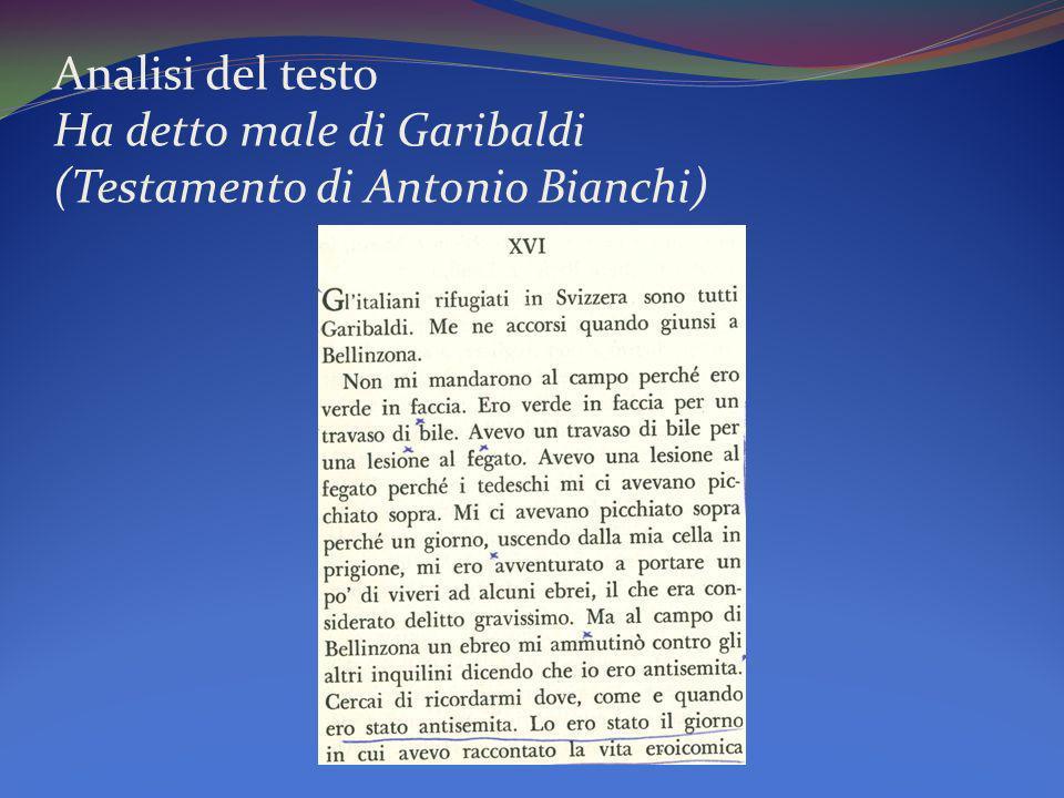 Analisi del testo Ha detto male di Garibaldi (Testamento di Antonio Bianchi)