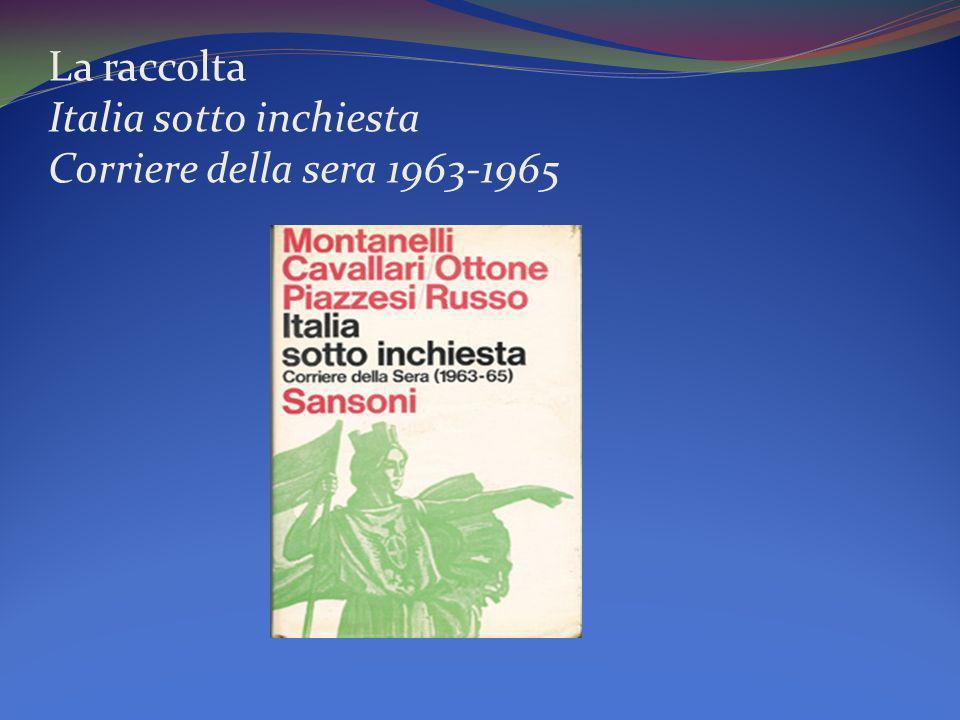 La raccolta Italia sotto inchiesta Corriere della sera 1963-1965