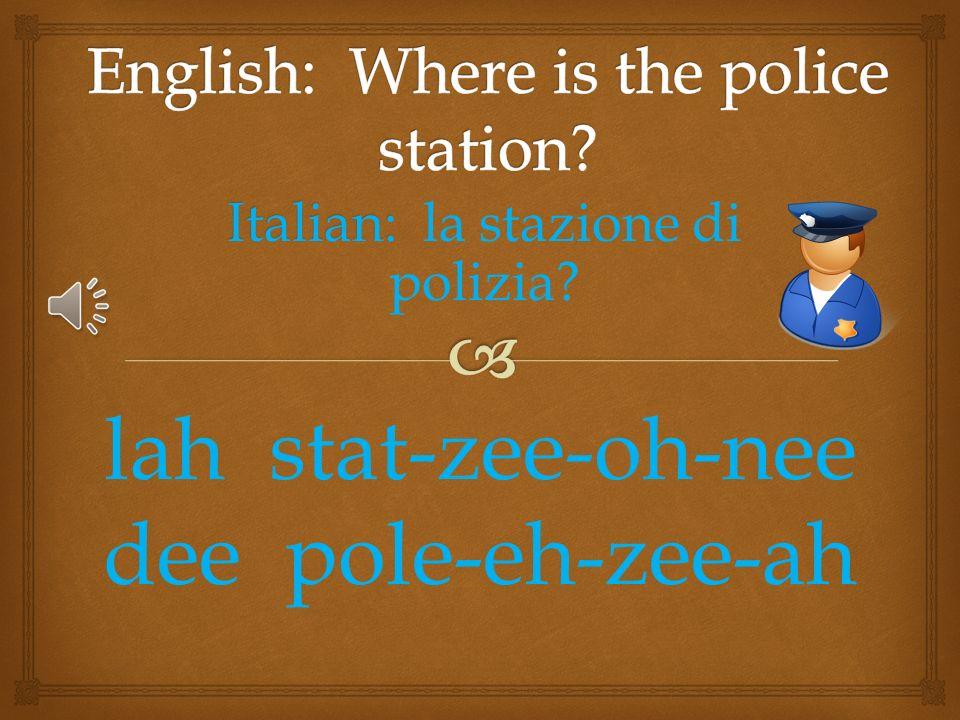 Italian: Italian: una farmacia? una farm-eh-chee-ah