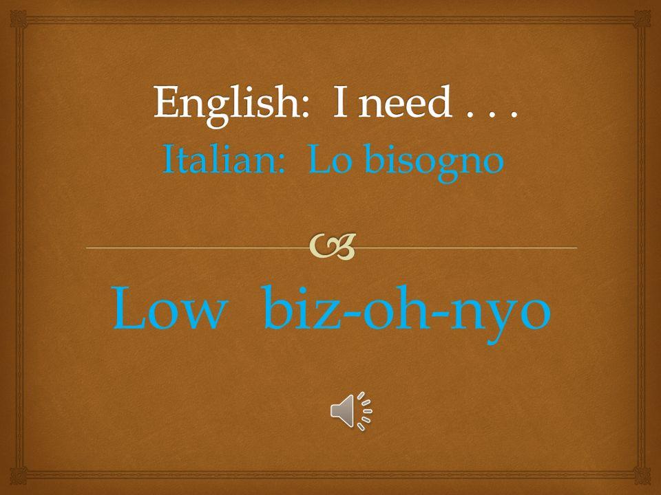 Italian: Italian: Fuoco! Fwō- kō!