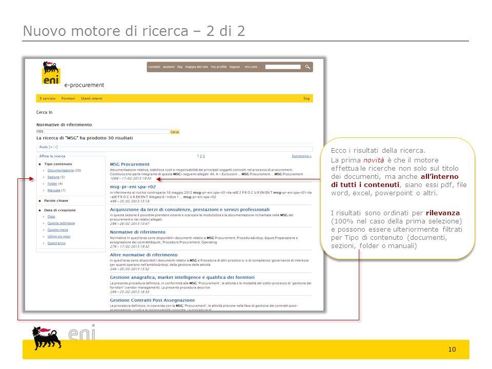 Nuovo motore di ricerca – 2 di 2 Ecco i risultati della ricerca. La prima novità è che il motore effettua le ricerche non solo sul titolo dei document