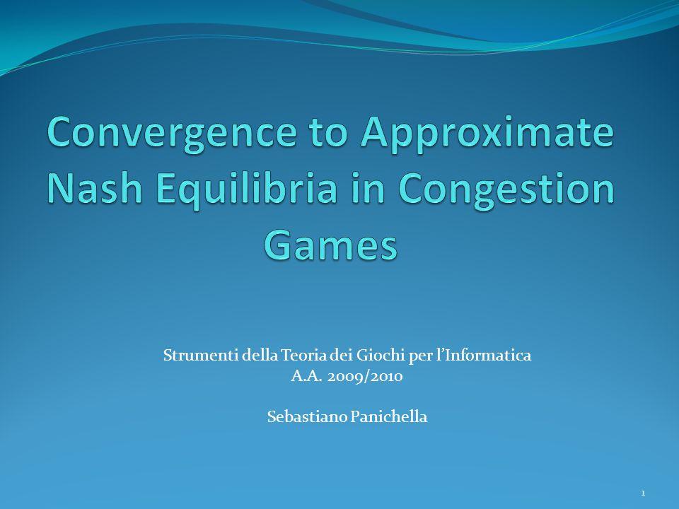 1 Strumenti della Teoria dei Giochi per lInformatica A.A. 2009/2010 Sebastiano Panichella