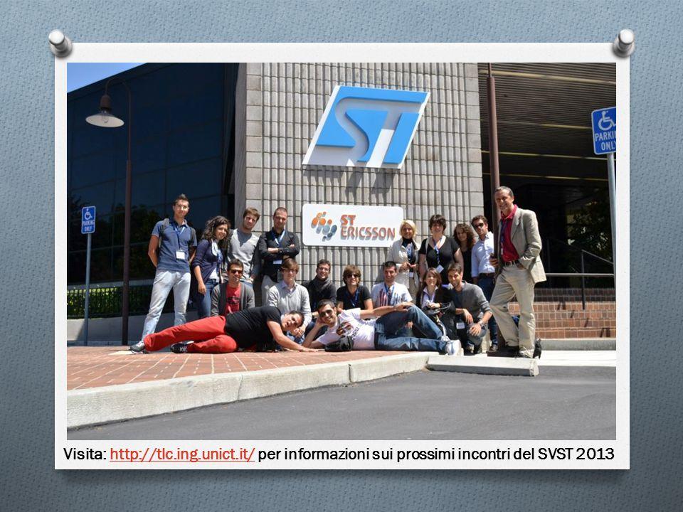 Visita: http://tlc.ing.unict.it/ per informazioni sui prossimi incontri del SVST 2013http://tlc.ing.unict.it/