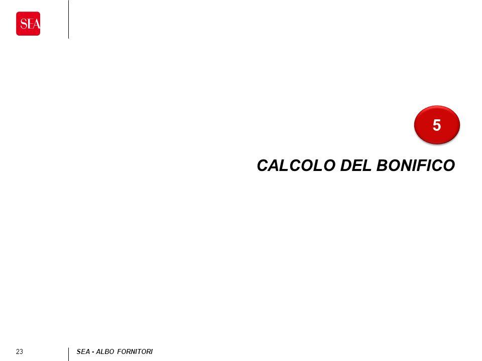 23SEA - ALBO FORNITORI CALCOLO DEL BONIFICO 5 5