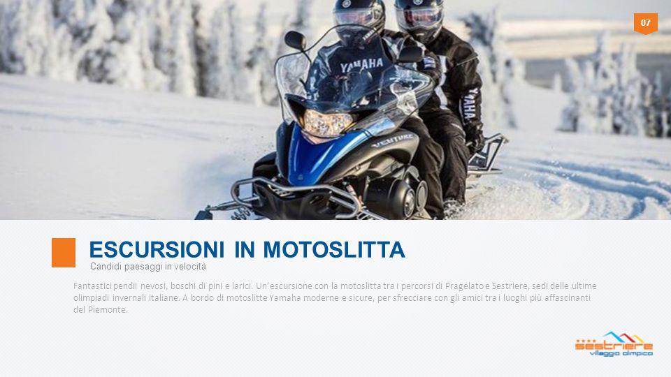 * Escursioni in motoslitta Per guidare una motoslitta è necessario essere maggiorenni e possedere la patente B.