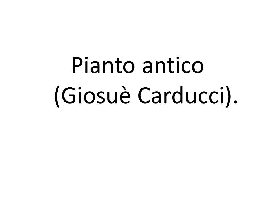 Pianto antico (Giosuè Carducci).
