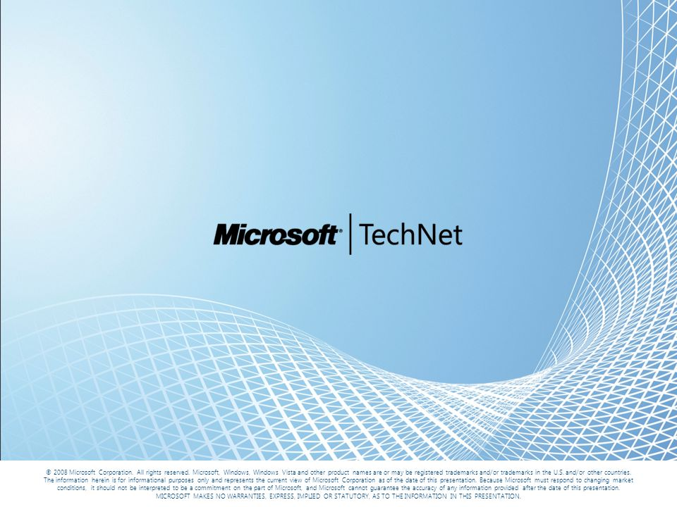 © 2008 Microsoft Corporation.All rights reserved.