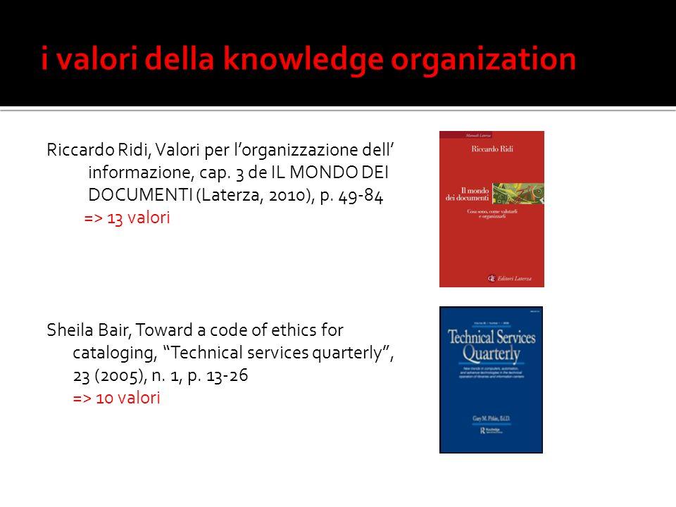 Riccardo Ridi, Valori per lorganizzazione dell informazione, cap.