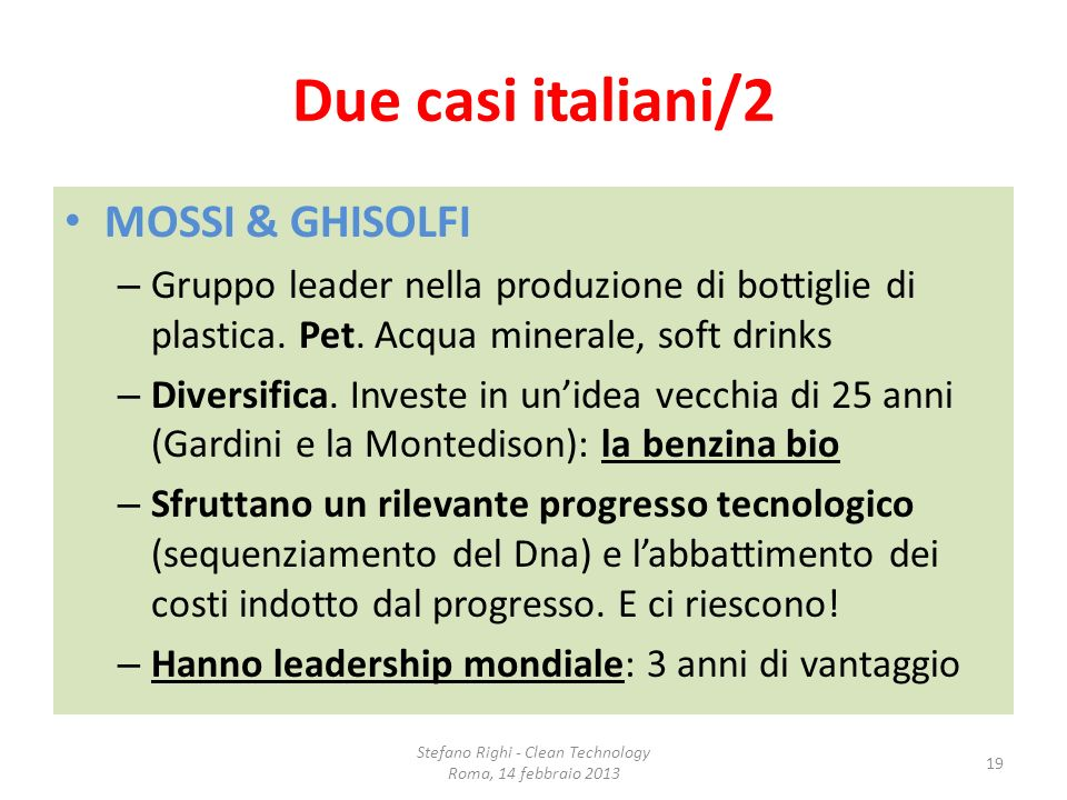 Due casi italiani/2 MOSSI & GHISOLFI – Gruppo leader nella produzione di bottiglie di plastica. Pet. Acqua minerale, soft drinks – Diversifica. Invest