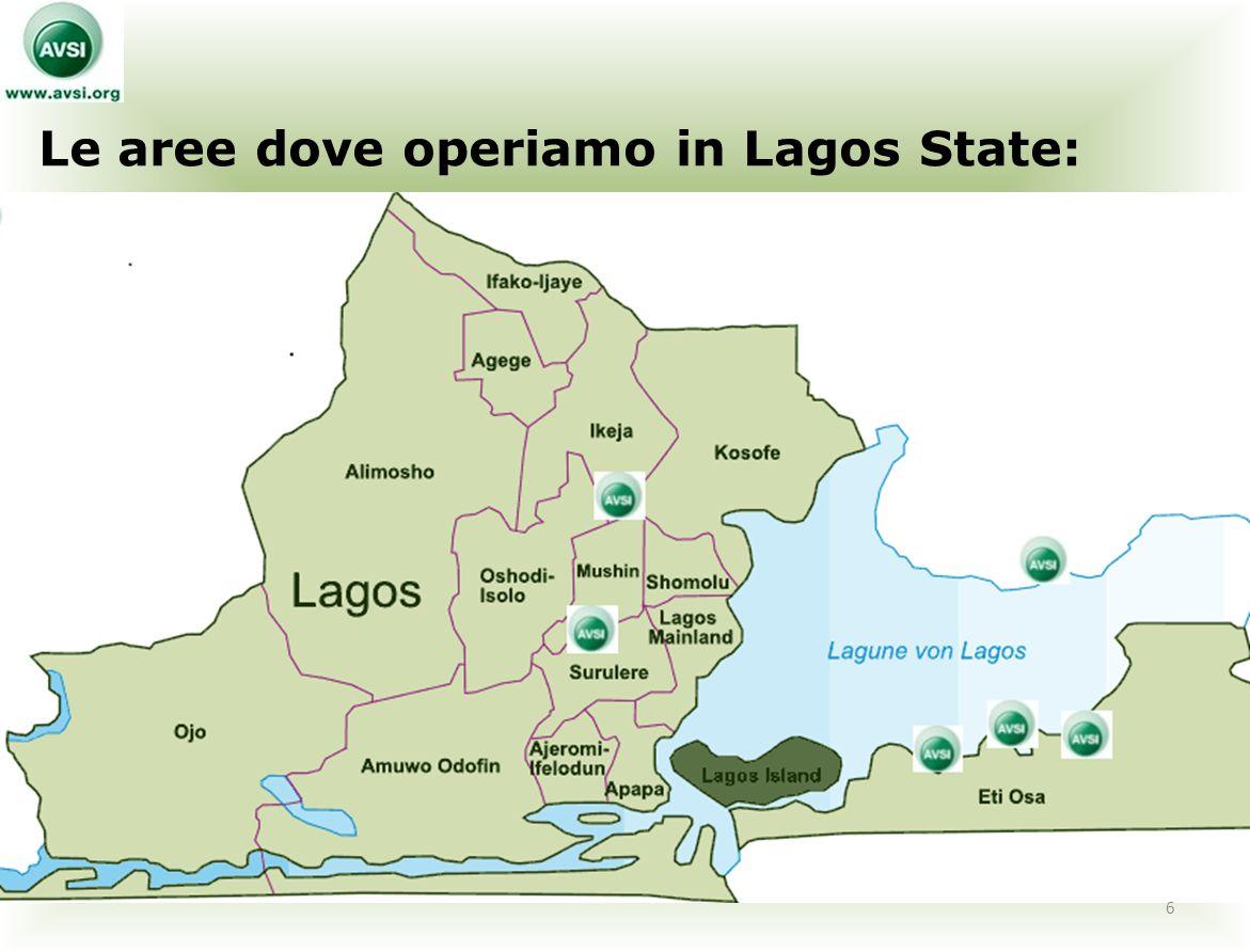 Le aree dove operiamo in Lagos State: 6