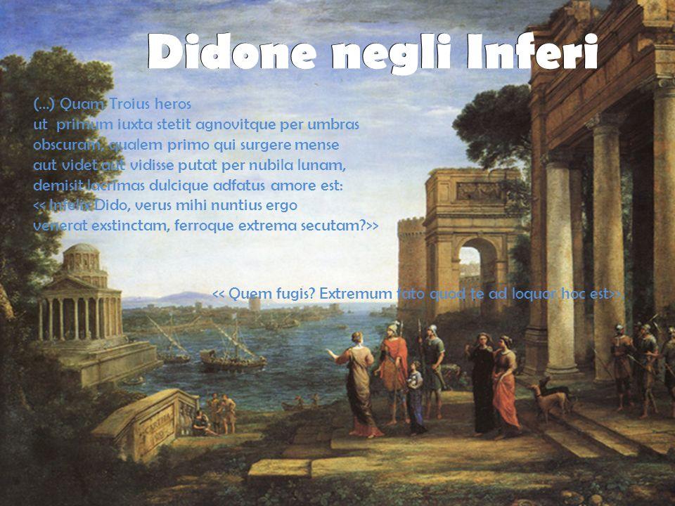 (…) Quam Troius heros ut primum iuxta stetit agnovitque per umbras obscuram, qualem primo qui surgere mense aut videt aut vidisse putat per nubila lun