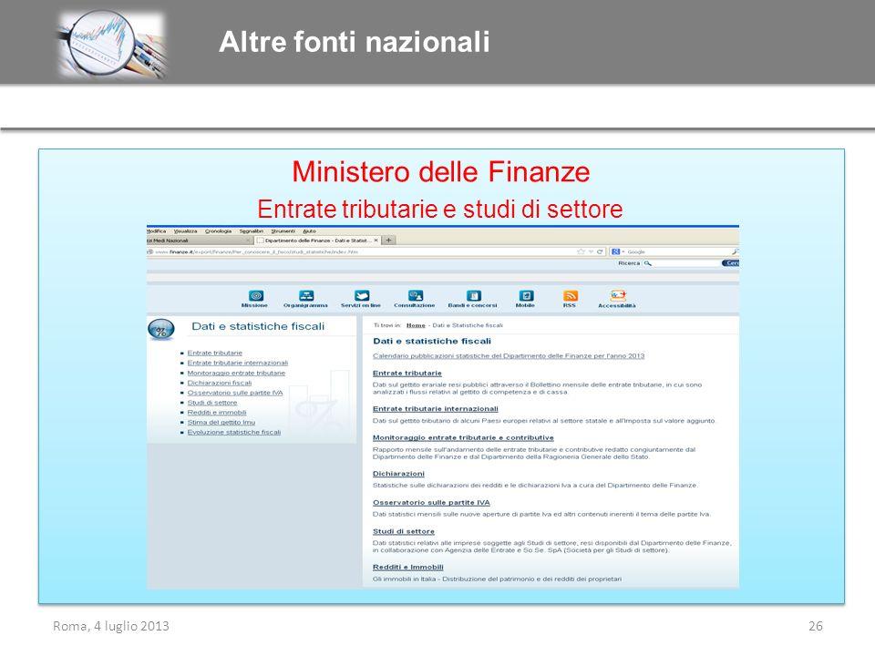 Ministero delle Finanze Entrate tributarie e studi di settore Ministero delle Finanze Entrate tributarie e studi di settore Altre fonti nazionali Roma
