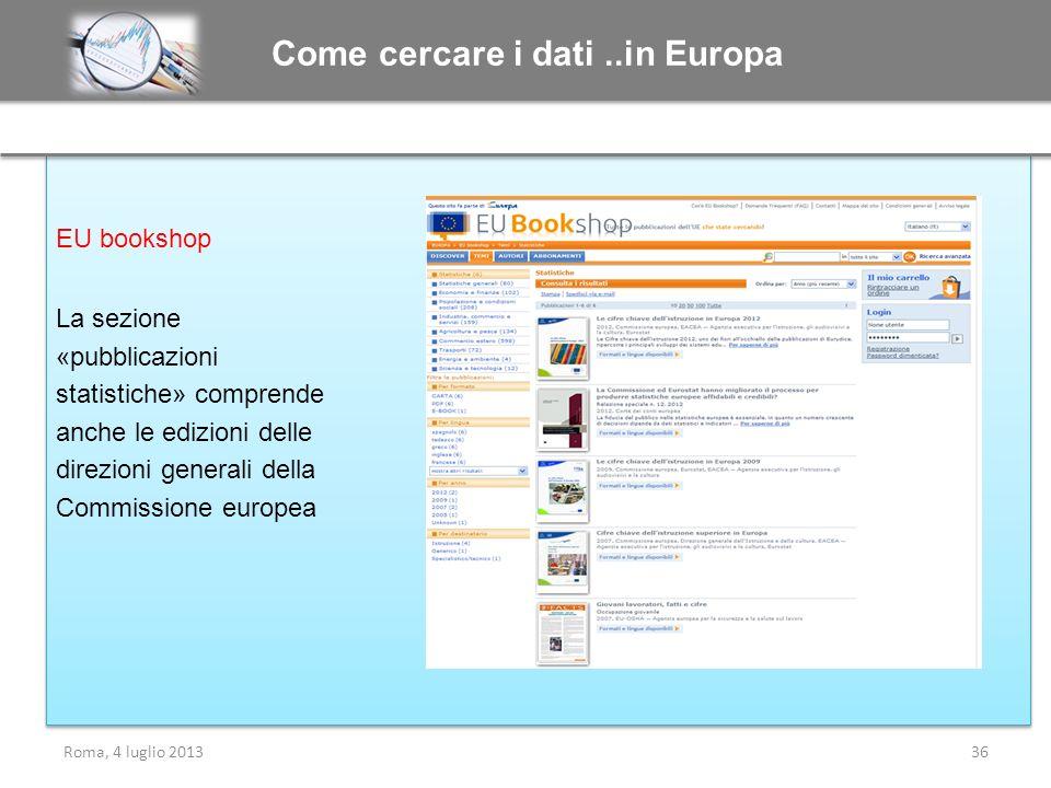 EU bookshop La sezione «pubblicazioni statistiche» comprende anche le edizioni delle direzioni generali della Commissione europea EU bookshop La sezio