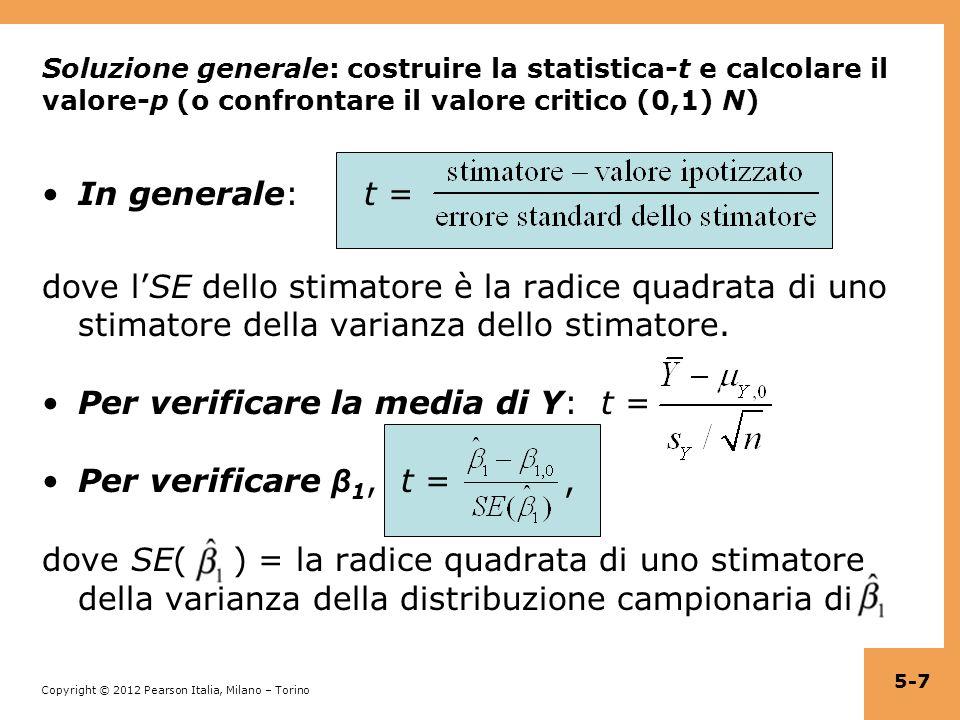 Copyright © 2012 Pearson Italia, Milano – Torino La regressione quando X è una variabile binaria (Paragrafo 5.3) A volte un regressore è binario: X = 1 se classe piccola, = 0 altrimenti X = 1 se femmina, = 0 se maschio X = 1 se trattato (farmaco sperimentale), = 0 altrimenti I regressori binari sono a volte chiamati variabili dummy .