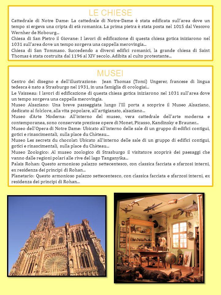 LE CHIESE Cattedrale di Notre Dame: La cattedrale di Notre-Dame è stata edificata sull area dove un tempo si ergeva una cripta di et à romanica. La pr