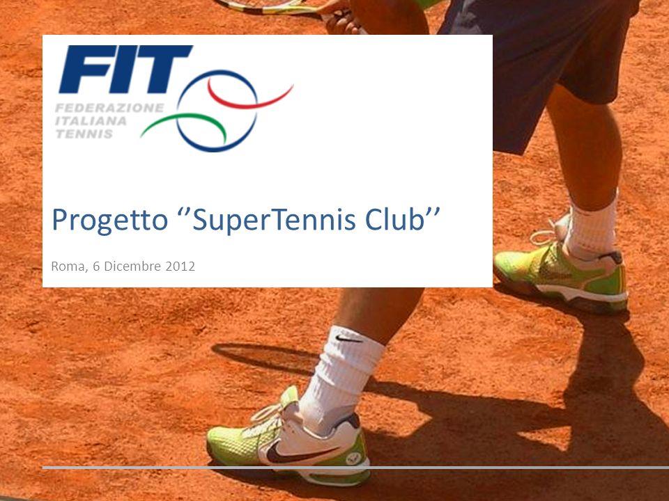 Progetto SuperTennis Club Roma, 6 Dicembre 2012