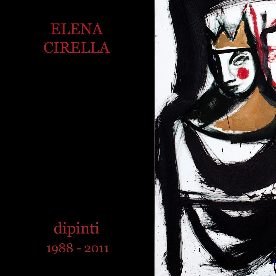 ELENA CIRELLA 1988 - 2011 dipinti