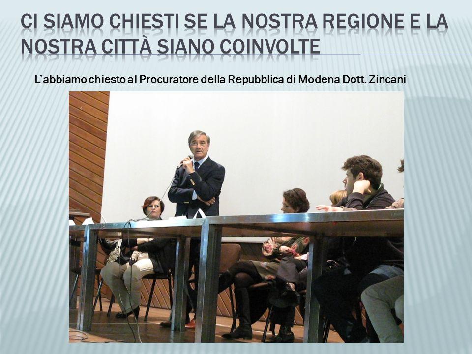 Labbiamo chiesto al Procuratore della Repubblica di Modena Dott. Zincani
