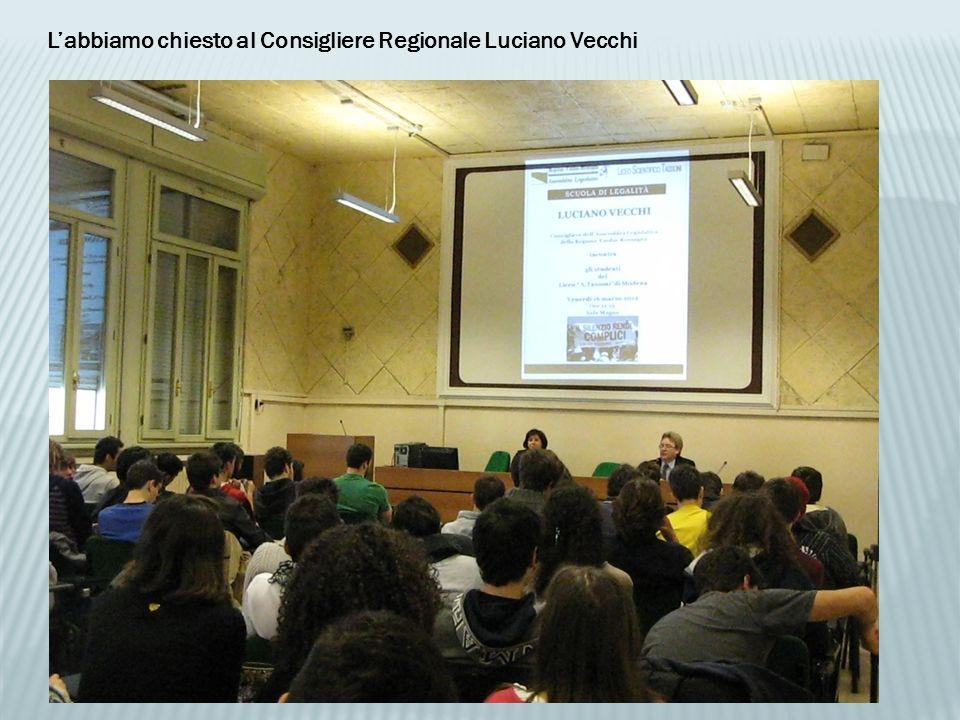 Labbiamo chiesto al Consigliere Regionale Luciano Vecchi