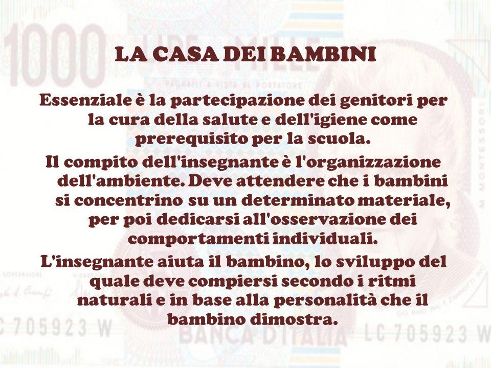 BAMBINO COME EMBRIONE SPIRITUALE La Montessori definì il bambino come un embrione spirituale nel quale lo sviluppo psichico si associa allo sviluppo biologico.