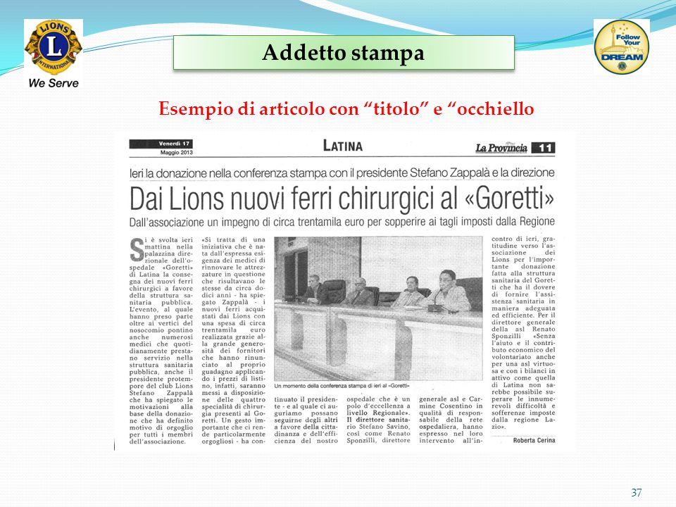 Addetto stampa 37 Esempio di articolo con titolo e occhiello