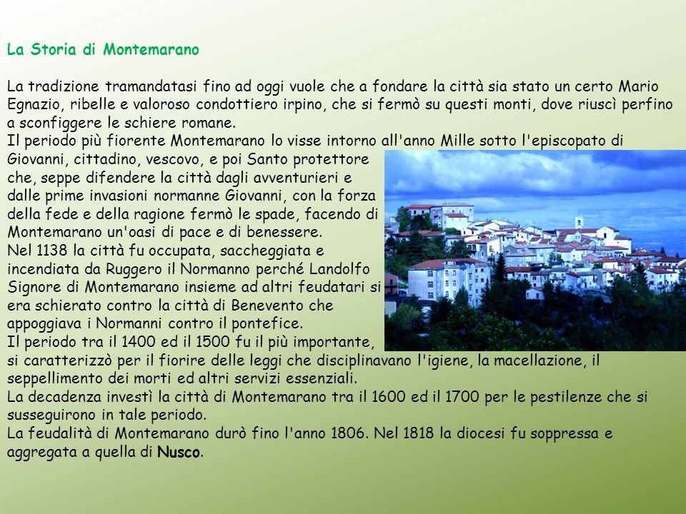 La Storia di Montemarano La tradizione tramandatasi fino ad oggi vuole che a fondare la città sia stato un certo Mario Egnazio, ribelle e valoroso con