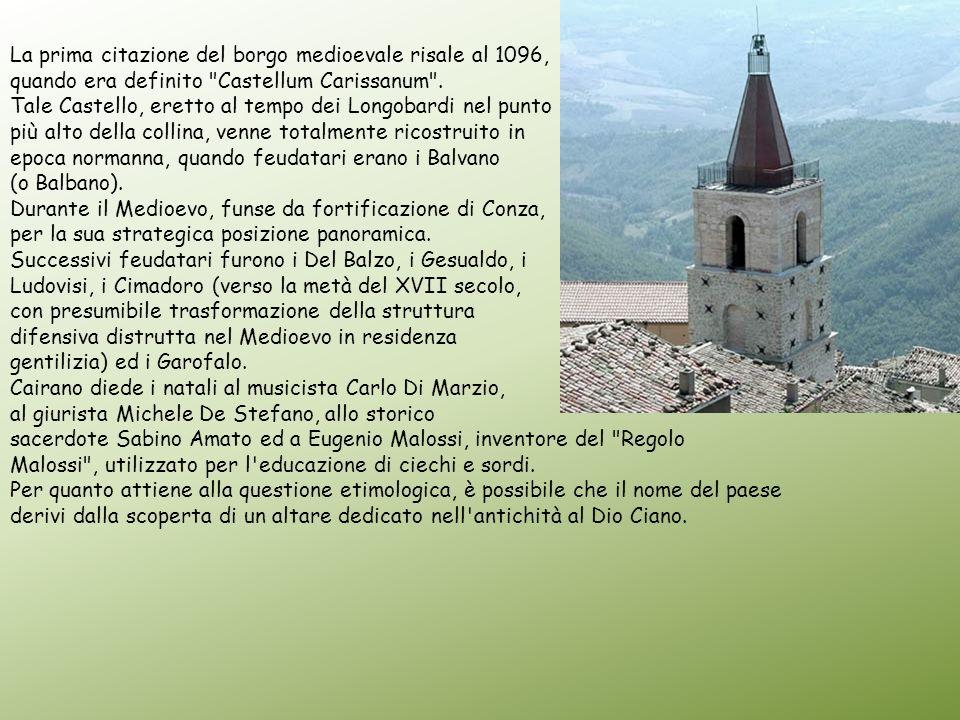 La prima citazione del borgo medioevale risale al 1096, quando era definito
