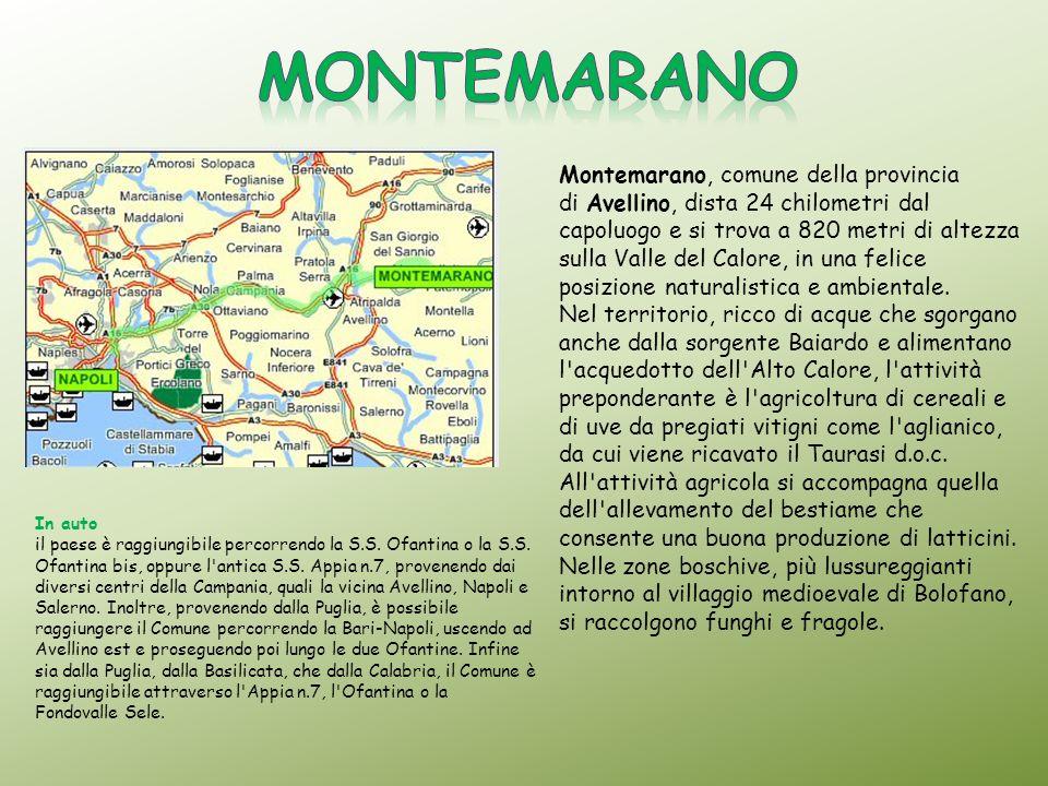 In auto il paese è raggiungibile percorrendo la S.S. Ofantina o la S.S. Ofantina bis, oppure l'antica S.S. Appia n.7, provenendo dai diversi centri de