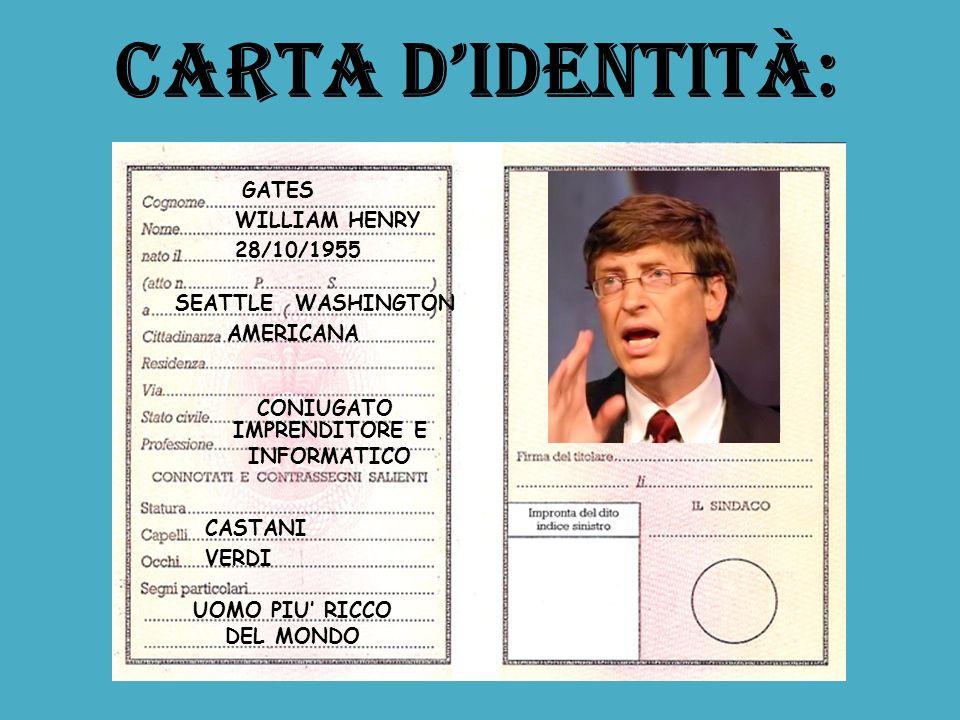 GATES Carta didentità: WILLIAM HENRY 28/10/1955 SEATTLE IMPRENDITORE E INFORMATICO UOMO PIU RICCO DEL MONDO CASTANI VERDI WASHINGTON AMERICANA CONIUGA