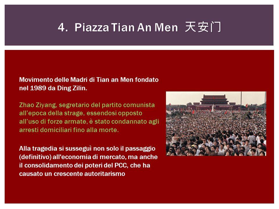 Movimento delle Madri di Tian an Men fondato nel 1989 da Ding Zilin. Zhao Ziyang, segretario del partito comunista allepoca della strage, essendosi op
