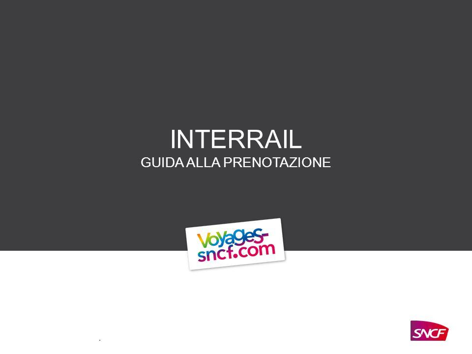 INTERRAIL GUIDA ALLA PRENOTAZIONE