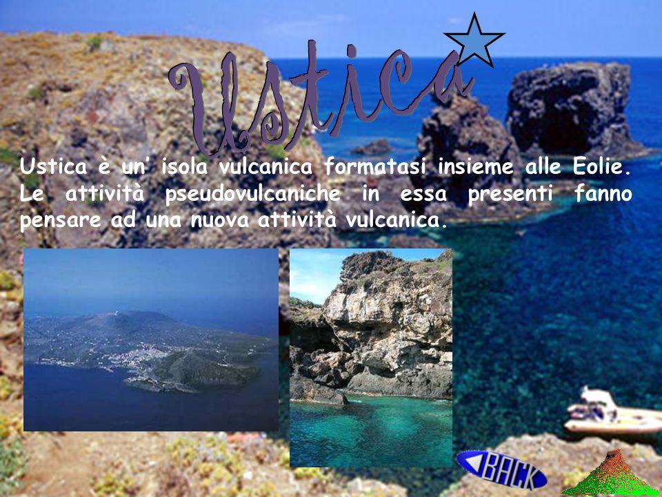 Ustica Vulcani terrestri Isole vulcaniche Vulcani marini Isole Vulcaniche Sottomarine
