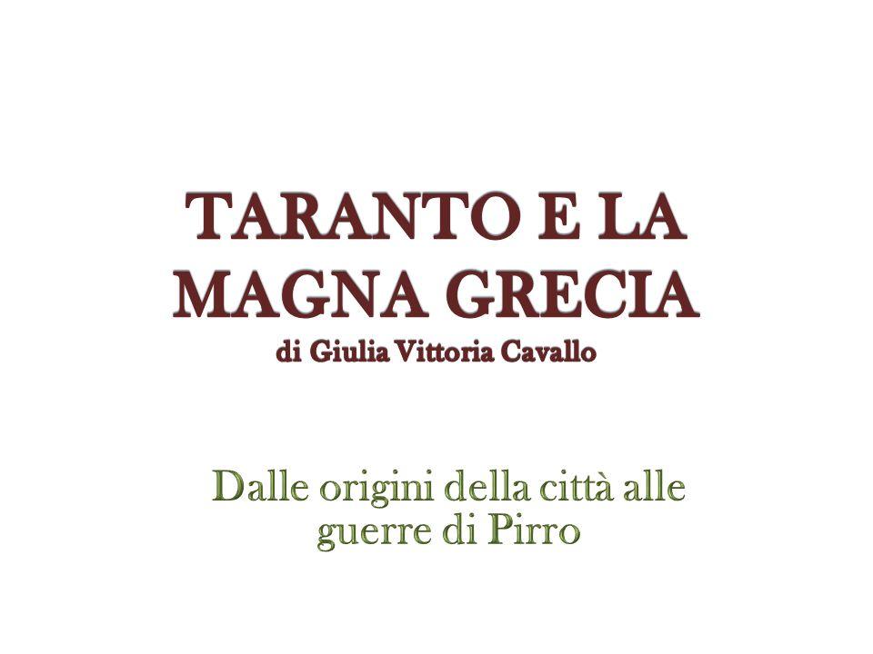 LE ORIGINI DELLA CITTA Verso il 706 a.C.