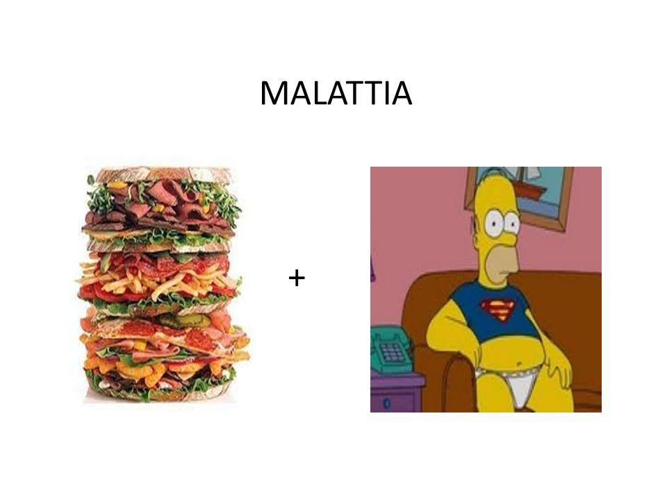 MALATTIA +