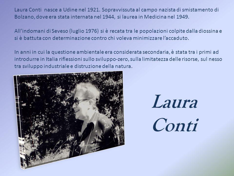 Laura Conti Laura Conti nasce a Udine nel 1921.