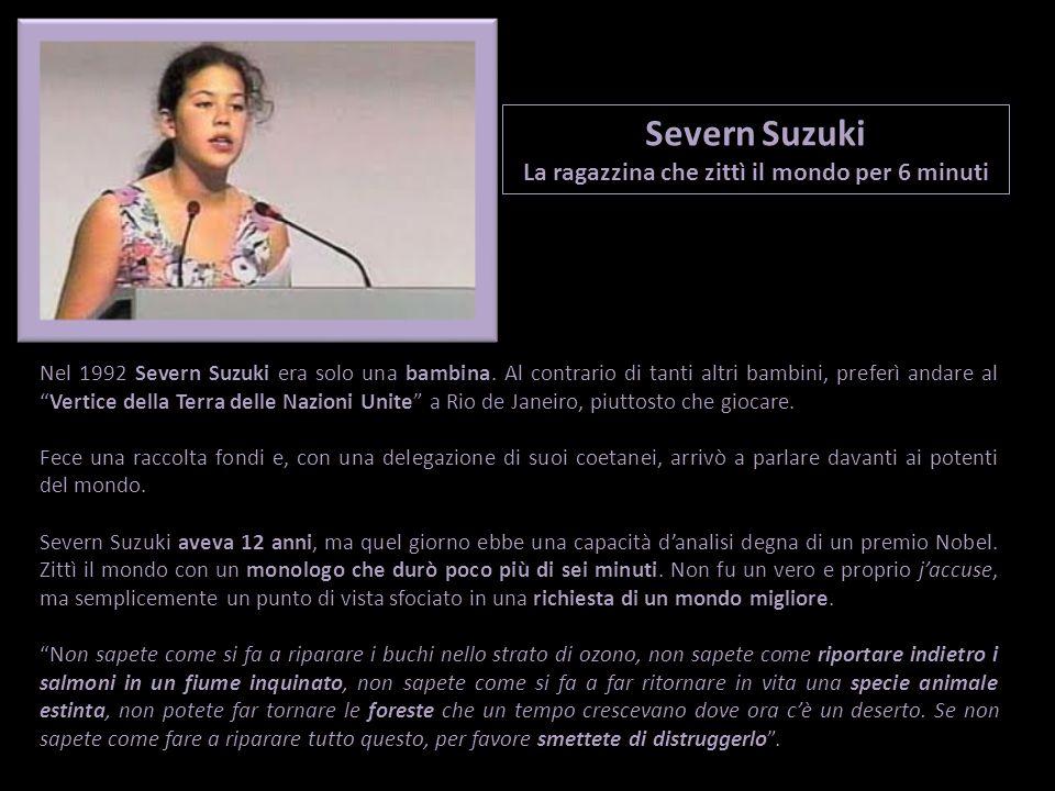 Nel 1992 Severn Suzuki era solo una bambina.