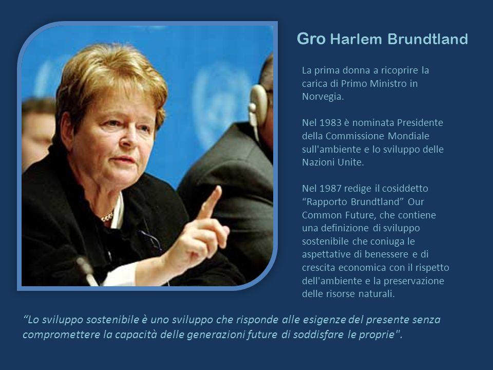 Gro Harlem Brundtland La prima donna a ricoprire la carica di Primo Ministro in Norvegia.